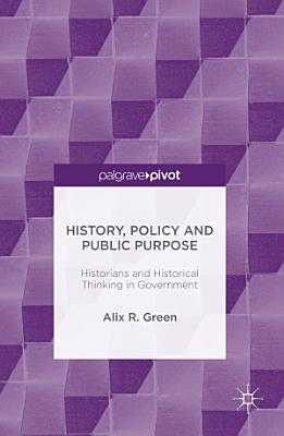 History  Policy and Public Purpose PDF