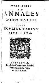 Ad Annales Corn. Taciti Liber Commentarius Sive Notae