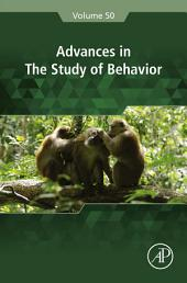 Advances in the Study of Behavior: Volume 50