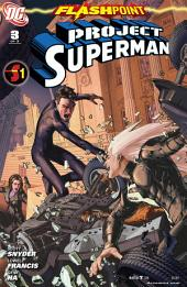 Flashpoint: Project Superman (2011-) #3