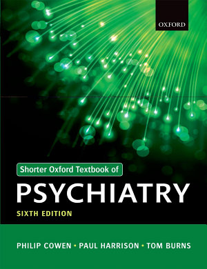 Shorter Oxford Textbook of Psychiatry PDF