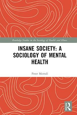 Insane Society  A Sociology of Mental Health