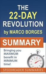 Summary Of The 22 Day Revolution By Marco Borges Book PDF