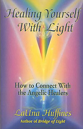 Healing Yourself with Light PDF