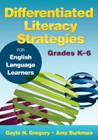 Differentiated Literacy Strategies for English Language Learners  Grades K   6 PDF