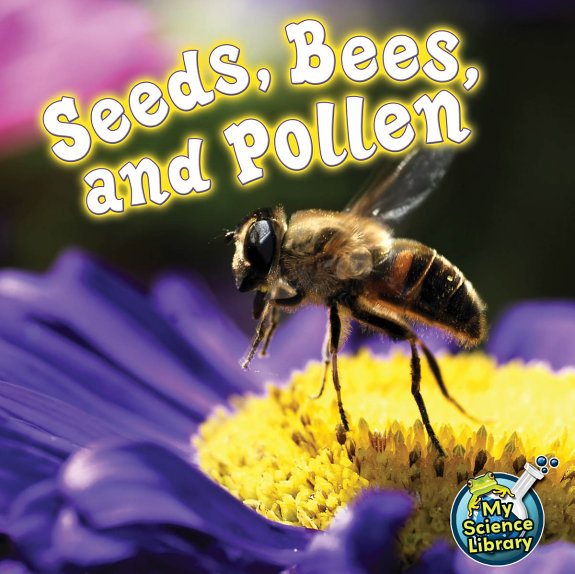 Seeds, Bees, and Pollen