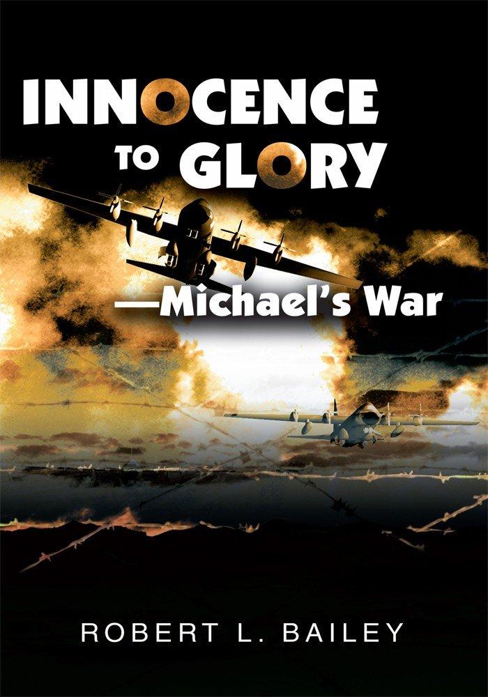Innocence To Glory—Michael's War