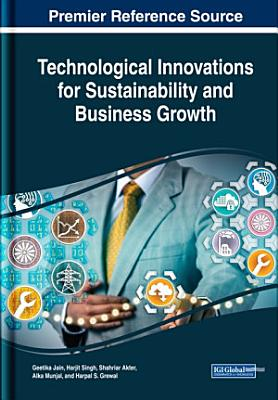 Technological Innovations for Sustainability and Business Growth PDF