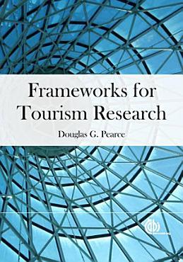 Frameworks for Tourism Research PDF