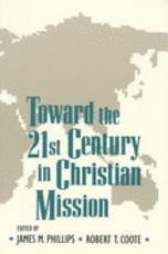 Toward the Twenty first Century in Christian Mission PDF