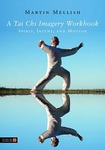 A Tai Chi Imagery Workbook