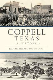 Coppell, Texas: A History