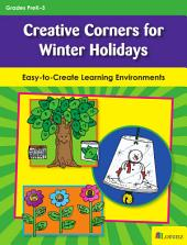 Creative Corners for Winter Holidays: Easy-to-Create Learning Environments