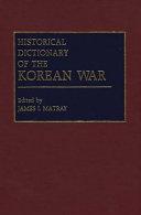 Historical Dictionary of the Korean War PDF