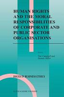 Human Rights and the Moral Responsibilities of Corporate and Public Sector Organisations PDF