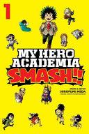 My Hero Academia: Smash!!
