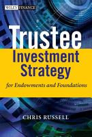 Trustee Investment Strategy for Endowments and Foundations PDF