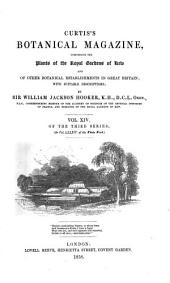Curtis's Botanical Magazine: Volume 14; Volume 84; Volume 1858