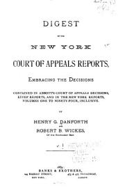 Digest of the New York Court of Appeals Reports ... V. 1 to 125 Inclusive: Volume 1