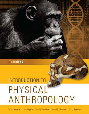 Introduction to Physical Anthropology  Loose Leaf Version PDF