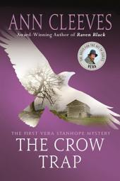 The Crow Trap: The First Vera Stanhope Mystery