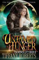 Untamed Hunger