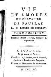 Vie et amours du chevalier de Faublas: Volume12