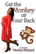 Get the Monkey Off Your Back