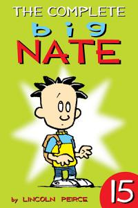 The Complete Big Nate   15 Book