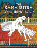The Kama Sutra Colouring Book Book