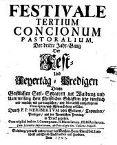 Conciones pastorales: Das ist: Son[n]tag-Predigen Für Die Seelsorger auff das gantze Jahr von nothwendiger Wissenschaft denen Christlichen Schäflen .... Festivale, Band 2