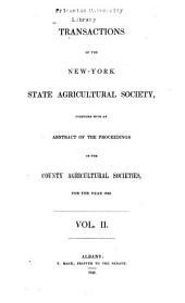 Transactions of the New-York State Agricultural Society for the Year ...: Volume 2