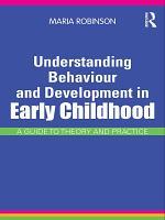Understanding Behaviour and Development in Early Childhood PDF
