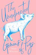 The Unexpected Genius of Pigs PDF