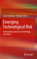 Emerging Technological Risk
