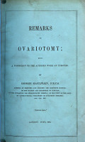 Remarks on ovariotomy  being a postscript to the author s work on tumours PDF