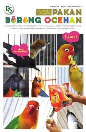 Panduan Praktis Pakan Burung Ocehan
