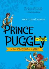 Prince Puggly of Spud and the Kingdom of Spiff PDF