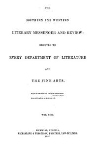 The Southern and Western Literary Messenger and Review PDF