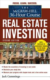 The McGraw-Hill 36-Hour Course: Real Estate Investing, Second Edition: Edition 2