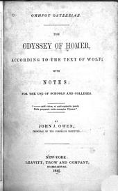 The Odyssey of Homer: according to the text of Wolf : with notes for the use of schools and colleges