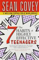 The 7 Habits Of Highly Effective Teenagers