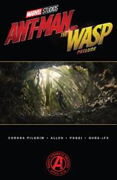 Marvel'S Ant-Man And The Wasp Prelude: Wasp Prelude