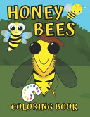 Honey Bee Coloring Book for Kids Ages 4-8