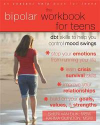 The Bipolar Workbook For Teens Book PDF