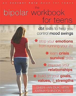 The Bipolar Workbook for Teens
