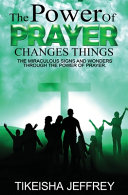 The Power of Prayer Changes Things PDF
