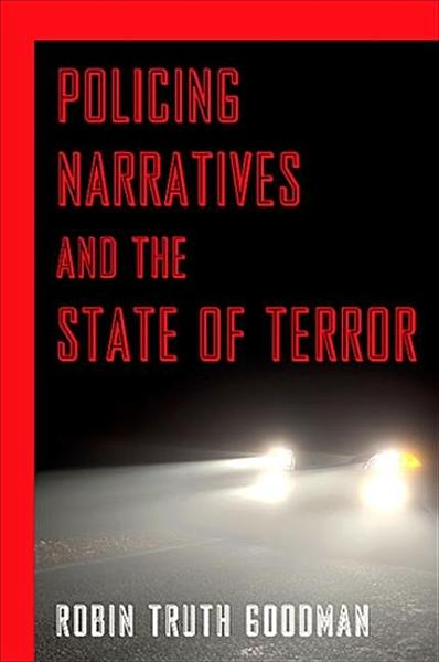 Policing Narratives And The State Of Terror