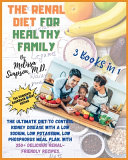 Renal Diet for a Healthy Family
