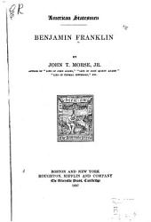 Benjamin Franklin: Volume 1